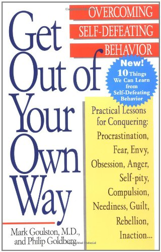 self defeating behaviors Understanding and overcoming self-defeating attitudes and behaviors teens and young adults who are described as troubled or high risk often share a very similar characteristic- they have self-defeating attitudes.