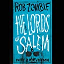 The Lords of Salem (       UNABRIDGED) by Rob Zombie, B. K. Evenson Narrated by Erin Bennett