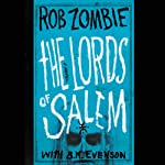 The Lords of Salem | Rob Zombie,B. K. Evenson