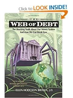 Web of Debt - The Shocking Truth about our Money System - Ellen Hodgson Brown