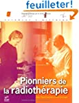 Pionniers de la radioth�rapie