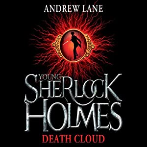Young Sherlock Holmes: The Death Cloud | [Andrew Lane]