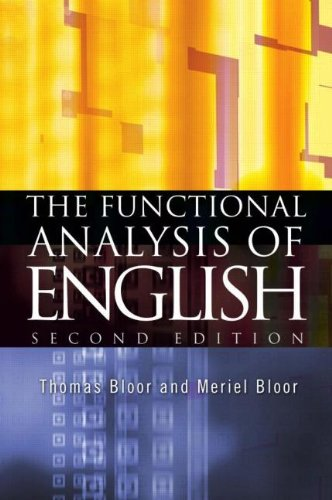 The Functional Analysis of English: A Hallidayan Approach (Arnold Publication)