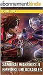 Samurai Warriors 4 Empires Unlockable...