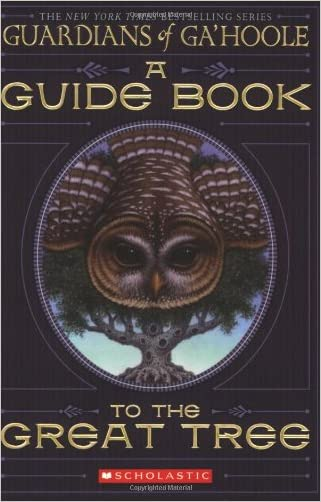 A Guide Book to the Great Tree (Guardians of Ga'hoole)