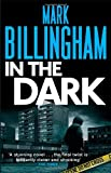 Mark Billingham In The Dark