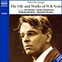 The Life and Works of William Butler Yeats