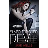 Silver-Tongued Devil: Sabina Kane: Book 4by Jaye Wells