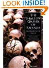 The Shallow Graves of Rwanda