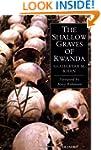 The Shallow Graves of Rwanda