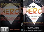 Zero to Hero in 90 Days or Less: Best...