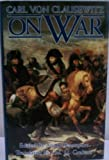 img - for On War by Carl Von Clausewitz (translated by Col. J.J. Graham) book / textbook / text book