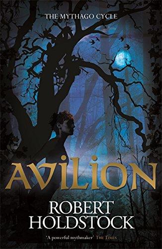 Avilion (Mythago Wood 7)