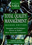 Total Quality Management: Strategies and Techniques Proven at Today's Most Successful Companies (Portable Mba Series)