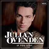 Julian Ovenden If You Stay