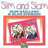 echange, troc Slim Gaillard & Slam Stewart - Slim & Slam