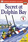 DK Readers: LEGO Secret at Dolphin Bay (Level 1: Beginning to Read)