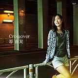 原由実 5thシングル「 Crossover 」【通常盤】