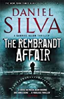 The Rembrandt Affair (Gabriel Allon 10)