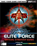 Paul Bodensiek Star Trek Voyager: Elite Force Official Strategy Guide (Official Strategy Guides)