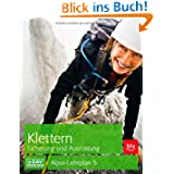 Klettern Sicherung und Ausrüstung: Alpin-Lehrplan 2a