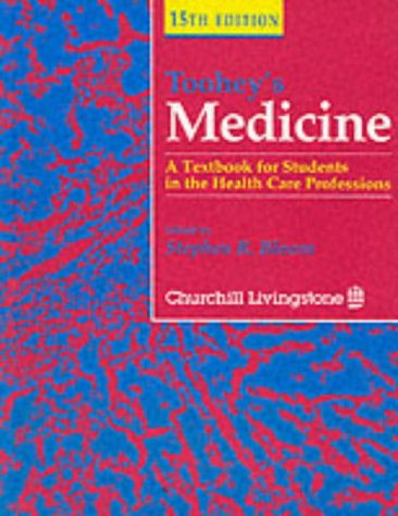 Toohey's Medicine: A Textbook for Students in the Health Care Professions, 15e