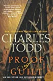 Proof of Guilt: An Inspector Ian Rutledge Mystery (Inspector Ian Rutledge Mysteries) (0062015699) by Todd, Charles