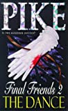 The Dance (Final Friends) (0340531401) by Christopher Pike