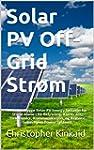 Solar PV Off-Grid Str�m: Hvordan Bygg...
