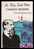 Charles Dickens (As They Saw Them) (024559969X) by Hardwick, Michael