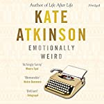 Emotionally Weird | Kate Atkinson