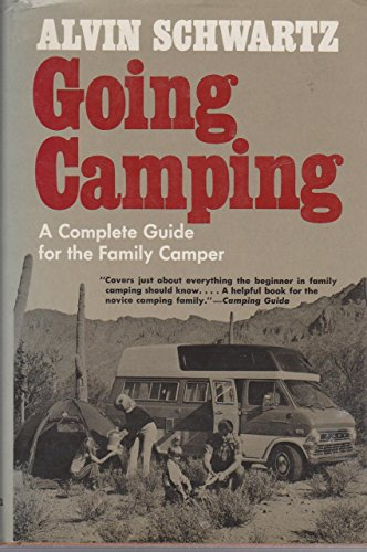 Going Camping: A Complete Guide for the Family Camper (Revised Edition) PDF