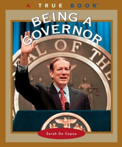 Being a Governor (True Books)