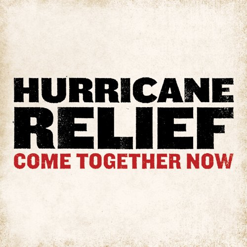 .com: Various Artists: Hurricane Relief: Come Together Now: Music