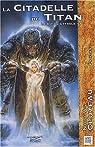 Le Dit de Cythèle, Tome 3 : La citadelle du titan par Cluzeau