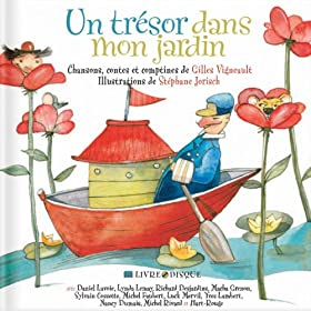 Un tr�sor dans mon jardin (Chansons de Gilles Vigneault)