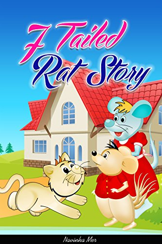 The Story of 7 Tailed Rat by Navinha Mer