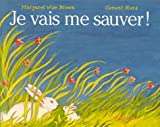 Je Vais Me Sauver = The Runaway Bunny (French Edition)