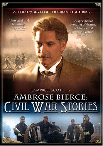 Ambrose Bierce - Civil War Stories