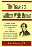 img - for Travels of William Wells Brown book / textbook / text book