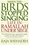 When the Birds Stopped Singing: Life...