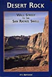 img - for Desert Rock: Wall Street to the San Rafael Swell book / textbook / text book