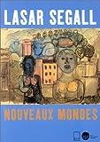 echange, troc Collectif - Lasar Segall : nouveaux mondes