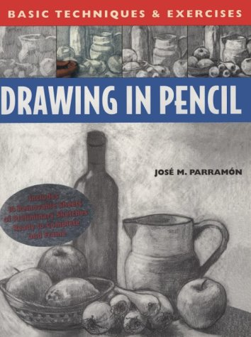 Drawing in Pencil: Basic Techniques and Exercises Series (Basic Techniques & Exercises)