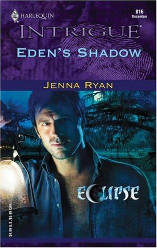 Eden's Shadow: Eclipse (Intrigue), JENNA RYAN