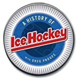 img - for The History of Ice Hockey (Highbridge Distribution) book / textbook / text book