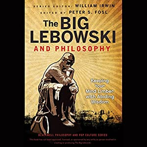 The Big Lebowski and Philosophy Audiobook