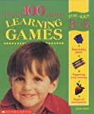 100 Learning Games for 3-5 Years (0439983355) by Mort, Linda
