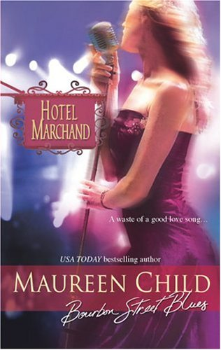 Bourbon Street Blues (Hotel Marchand), Maureen Child
