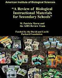 AIBS Review of Biological Instructional Materials for Secondary Schools
